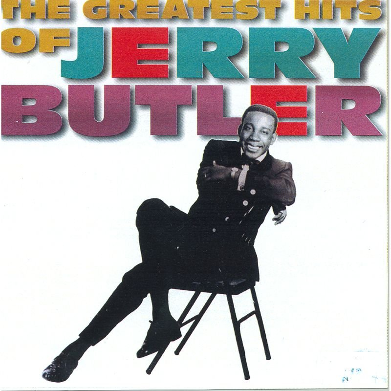 Jerry Butler - For Your Precious Love And Other Hits