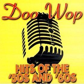 Doo Wop Hits Of The 39 50s 39 60s Various Artists Listen