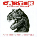 album Post Historic Monsters by Carter The Unstoppable Sex Machine