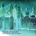 album Music Has the Right to Children by Boards of Canada