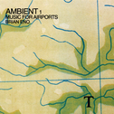 album Ambient 1: Music for Airports by Brian Eno