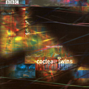 album BBC Sessions by Cocteau Twins
