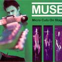 album Micro Cuts On Stage by Muse