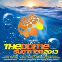 album The Dome: Summer 2013 by Various Artists