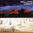 album Strange Cargo 2 by William Orbit