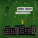 album Frankencottage by Dark Mean