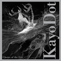 album Choirs of the Eye by Kayo Dot