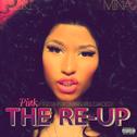 album Pink Friday: Roman Reloaded: The Re-Up by Nicki Minaj