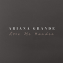 album Love Me Harder by Ariana Grande