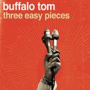 album Three Easy Pieces by Buffalo Tom