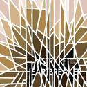 album Heartbreaker by MSTRKRFT