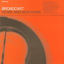 album Work and Non Work by Broadcast