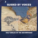 album Half Smiles of the Decomposed by Guided by Voices