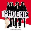 album It's Never Been Like That by Phoenix