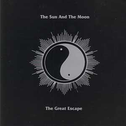 album The Great Escape by The Sun and The Moon