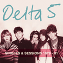 album Singles & Sessions 1979-81 by Delta 5