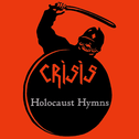 album Holocaust Hymns by Crisis