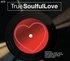 True Soulful Love