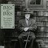 Ives Plays Ives: The Complete Recordings of Charles Ives at the Piano
