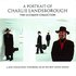 A Portrait Of Charlie Landsborough - The Ultimate Collection