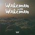 Wakeman with Wakeman