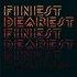 Finest Dearest