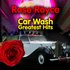 Car Wash - Greatest Hits (Re-Recorded / Remastered Versions)