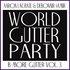 B'More Gutter Music Vol. 3 World Gutter Party
