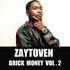 Brick Money Vol. 2