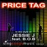 Price Tag (In the style of Jessie J feat. B.O.B)