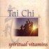 Spiritual Vitamins 7 Tai Chi
