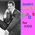 Danny Kaye's Songbook for Kids