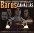 Bares Canallas (disc 1)