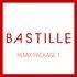 Bastille Remix Package 1