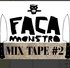 FACA MONSTRO MIXTAPE VOL.2