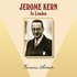 Jerome Kern In London