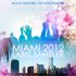 Black Hole Recordings presents Miami 2012 Label Sampler