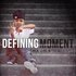 Defining Moment Mixtape