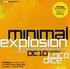 Minimal Explosion