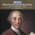 Durante: Studii e divertimenti per cembalo - Scarlatti: Toccate e le Variazioni sulla Follia