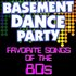 Basement Dance Party - Favorite Songs of the 80s
