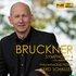 Bruckner: Symphony No. 4 (1878 version, ed. W. Carragan)