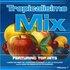 Tropicalisimo Mix Vol. 7