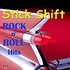 Stick Shift Rock 'N' Roll Hits, Vol. 2