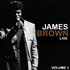James Brown Live Volume 1