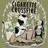 Cigarette Crossfire