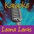 Karaoke - Leona Lewis