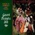 Good People All