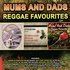 Mums and Dads Reggae Favourites