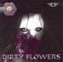 Dirty Flowers